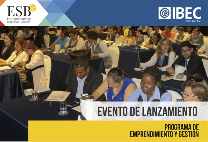 EVENTO DE LANZAMIENTO – PROGRAMA INTERNACIONAL - ENTREPRENEURSHIP AND SMALL BUSINESS