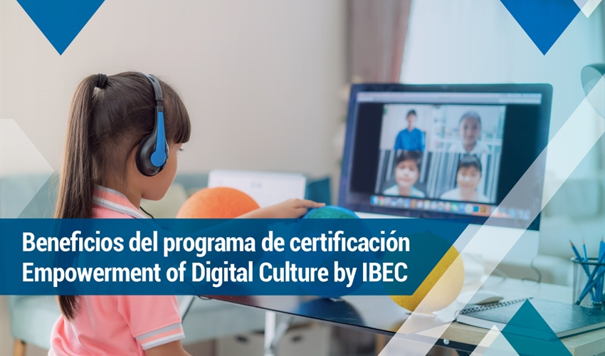 Beneficios del programa de certificación Empowerment of Digital...